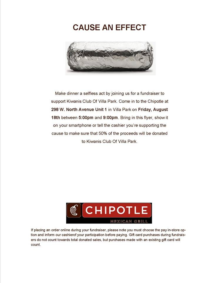 Come Out And Eat At Chipotle Portion Of The Proceeds Goes To Kiwanis Club Villa Park
